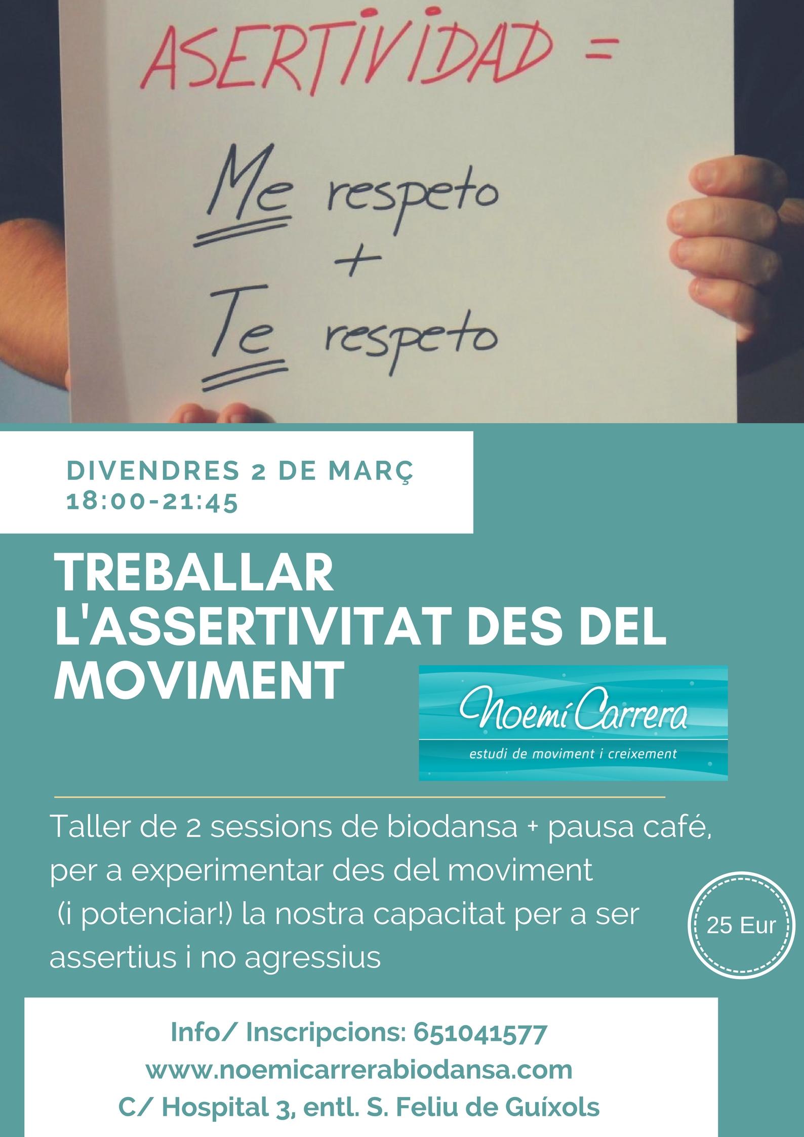 TREBALLAR L'ASSERTIVITAT DES DEL MOVIMENT