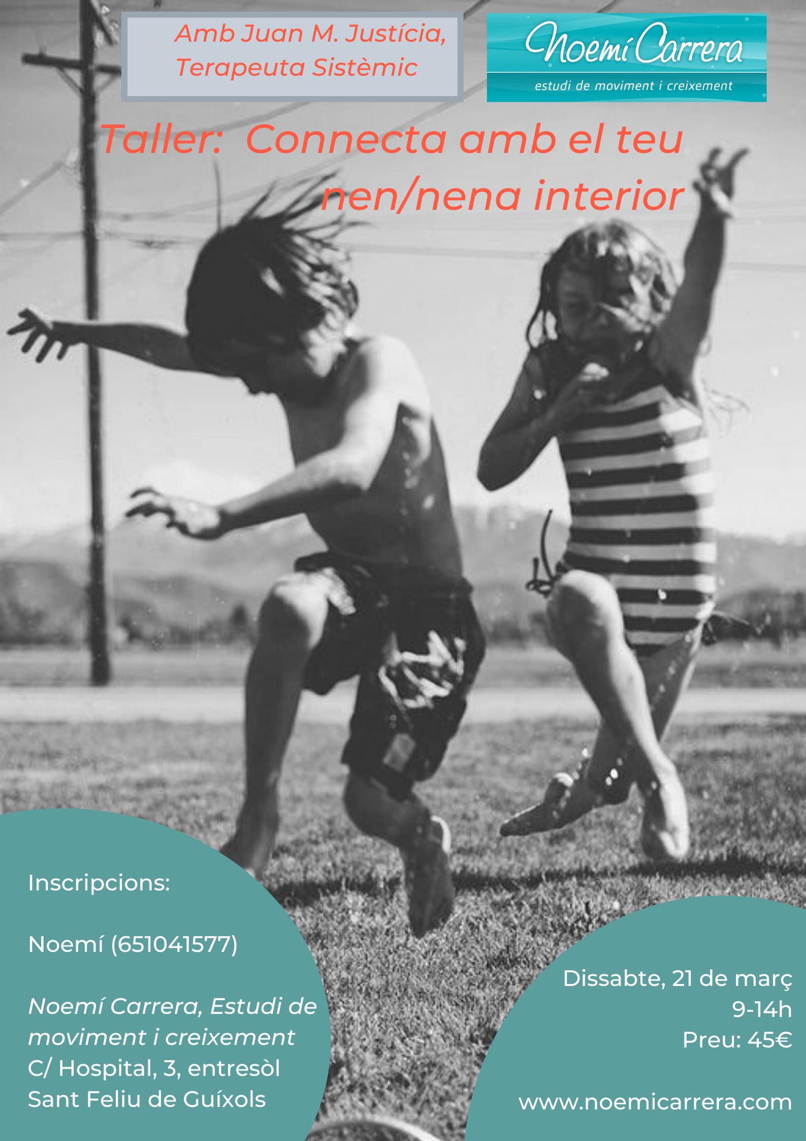 Taller El nen interior_Juan Justícia_Noemí Carrera